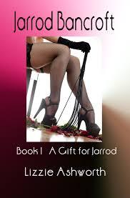 a gift for jarrod